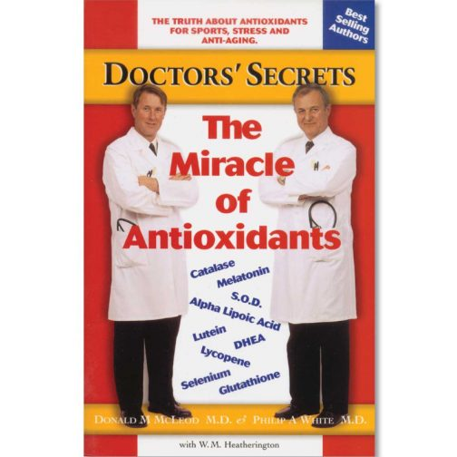 The Miracle of Antioxidants